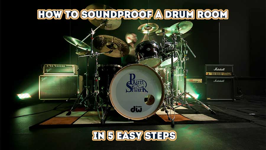 How to soundproof a drum room in 5 easy steps post featured image