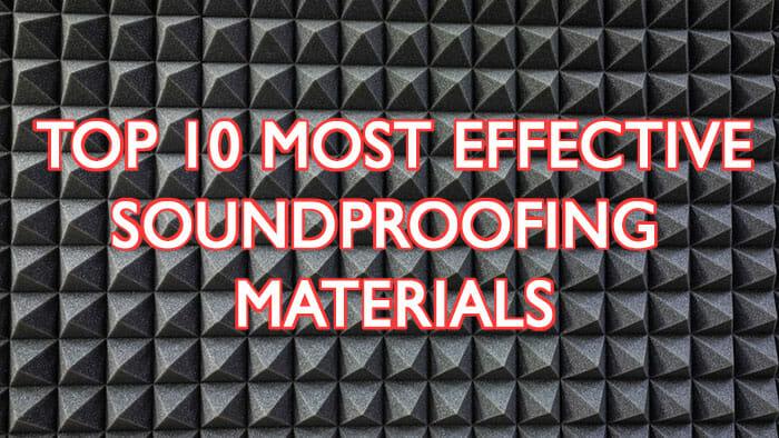 Top 10 Best Soundproofing Materials Effective Soundproofexpert