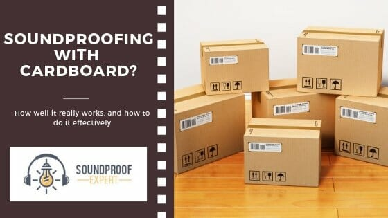 soundproofing with cardboard blog banner