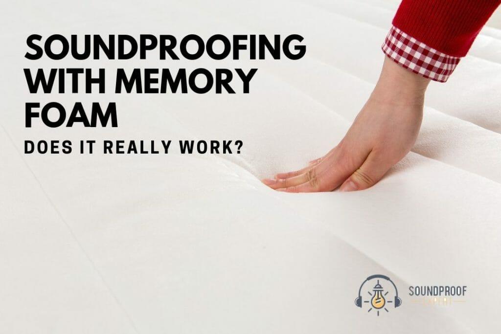 memoru foam for soundproofing