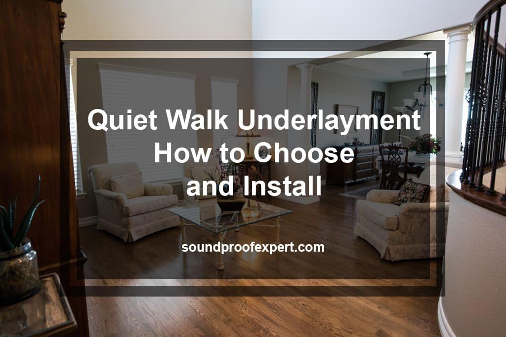 Quiet Walk Underlayment