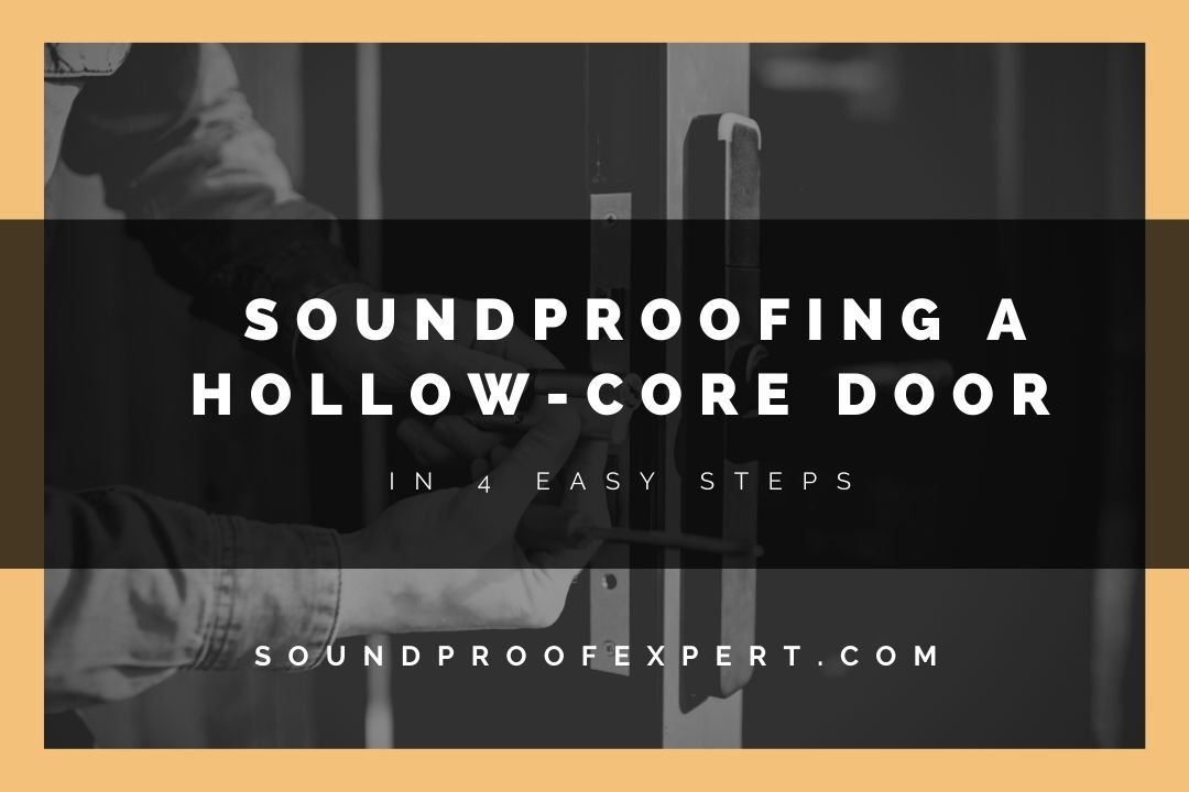 soundproofing a hollow core door