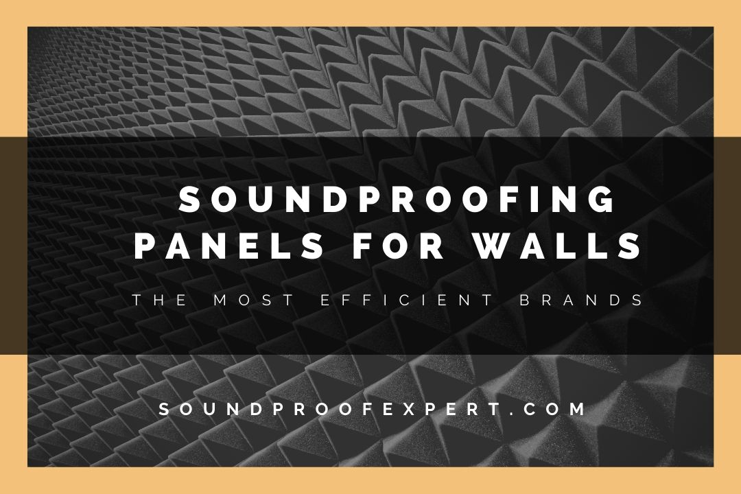 Soundproofing panels for walls featured image