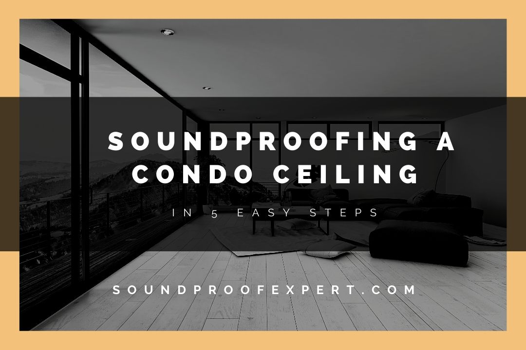 soundproofing a condo ceiling