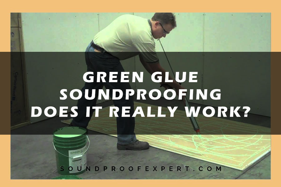 Green Glue Soundproofing