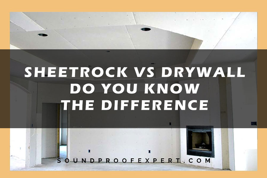 Sheetrock Vs Drywall - Do You Know The Difference